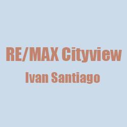 RE/MAX Cityview - Ivan Santiago