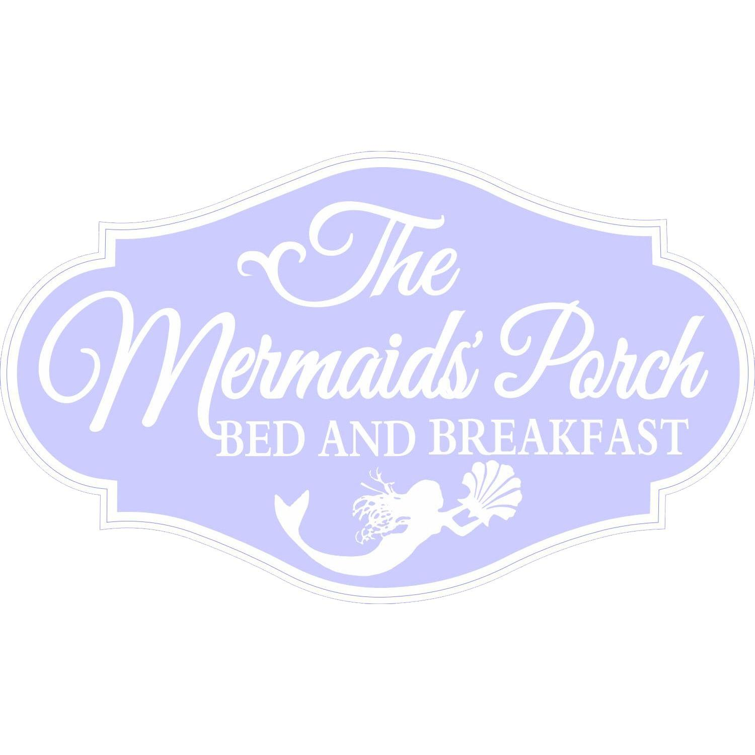 The Mermaids' Porch Bed & Breakfast