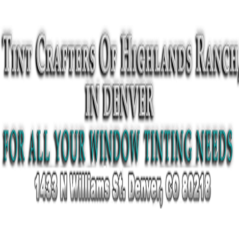 Tint Crafters of Highlands Ranch,  in Denver