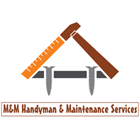 M&M Handyman & Maintenance Services