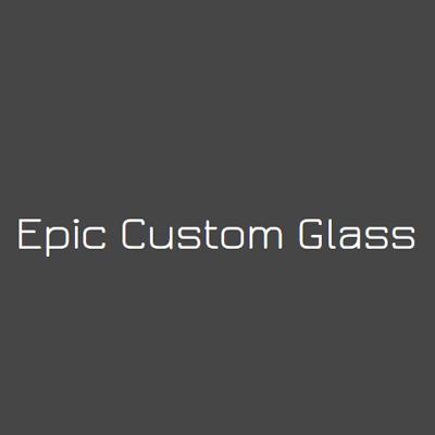 Epic Custom Glass LLC