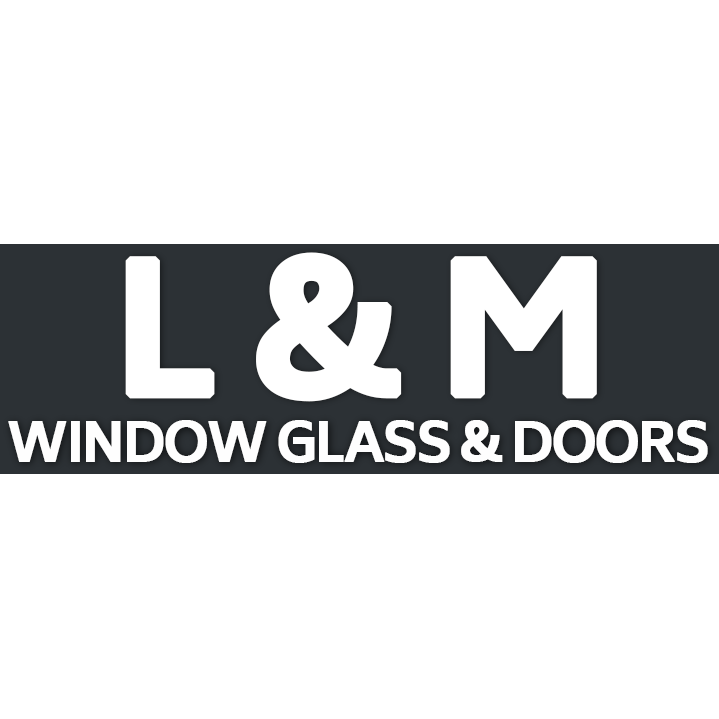 L & M Window Glass & Doors