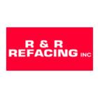 R & R Refacing Inc
