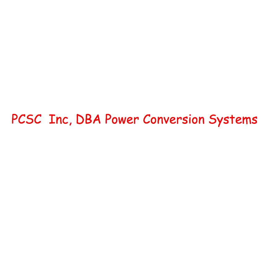 PCSC  Inc, DBA Power Conversion Systems - Huntington Beach, CA - Electricians