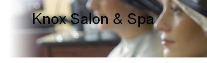 Knox Salon & Spa