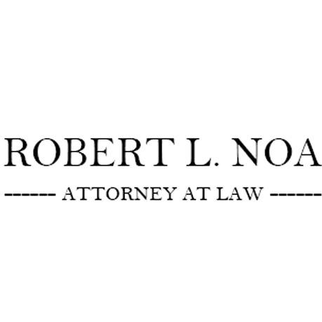 photo of Robert L. Noa, Attorney at Law