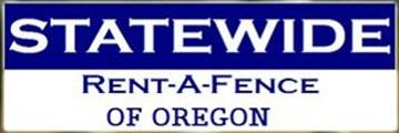 Statewide Rent-A-Fence of Oregon, Inc.
