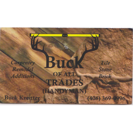 Buck Of All Trades Handyman - Hamilton, MT 59840 - (406)369-0996 | ShowMeLocal.com