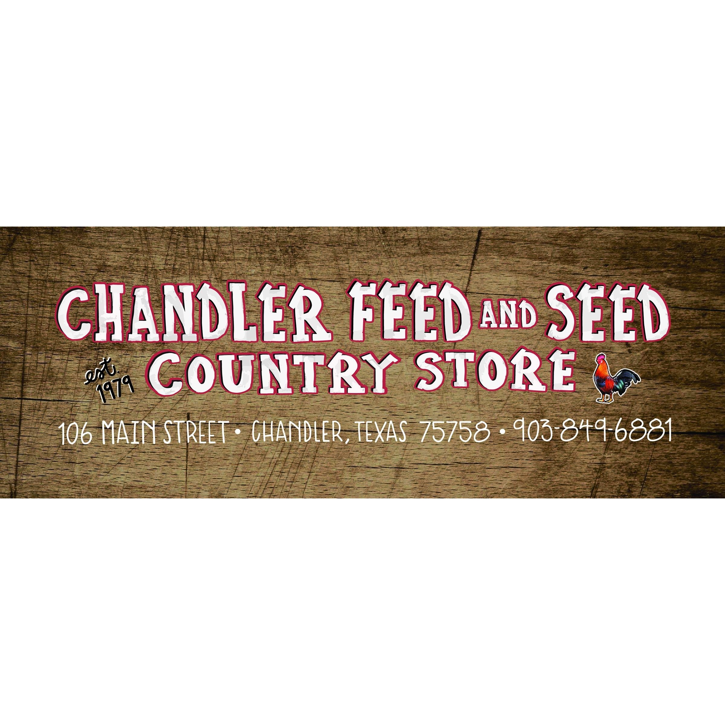 Chandler Feed and Seed Country Store