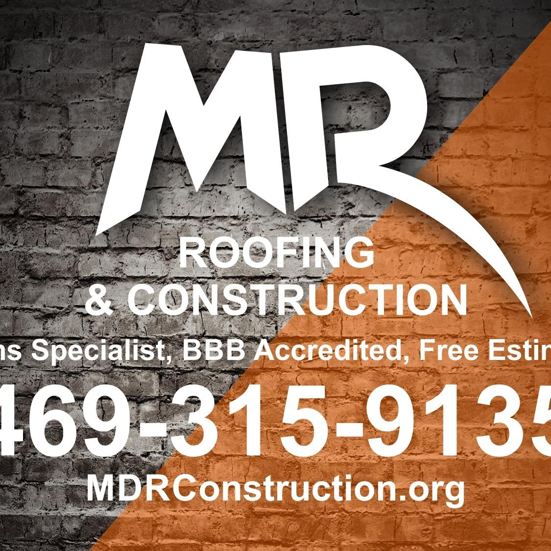 MDR Roofing and Construction, Inc.