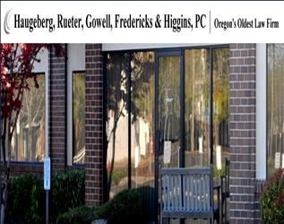 Haugeberg, Rueter, Gowell, Fredricks & Higgins Pc McMinnville Attorneys