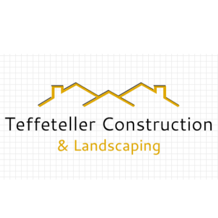 Teffeteller Construction & Landscaping