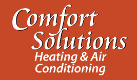 Comfort Solutions Heating and Air Conditioning