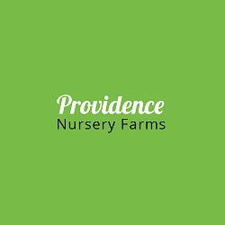 Providence Nursery Farms