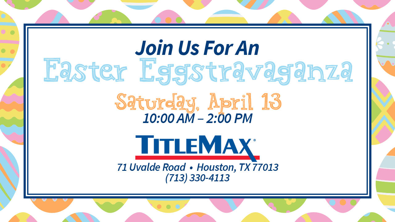Easter Eggstravaganza at TitleMax Houston