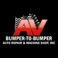 AV Bumper to Bumper Auto Repair & Machine Shop, Inc.
