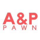A & P Pawn
