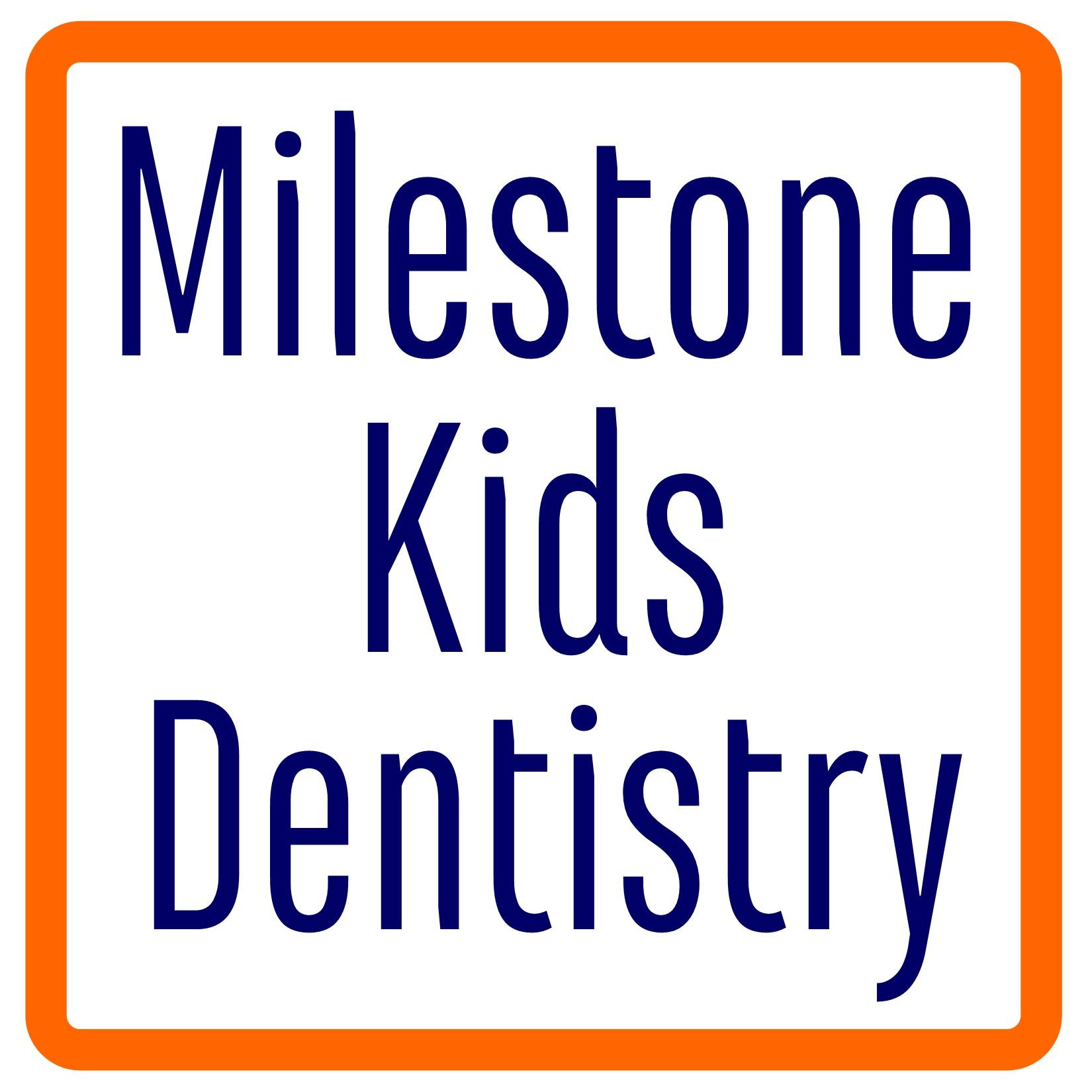 Milestone Kids Dentistry