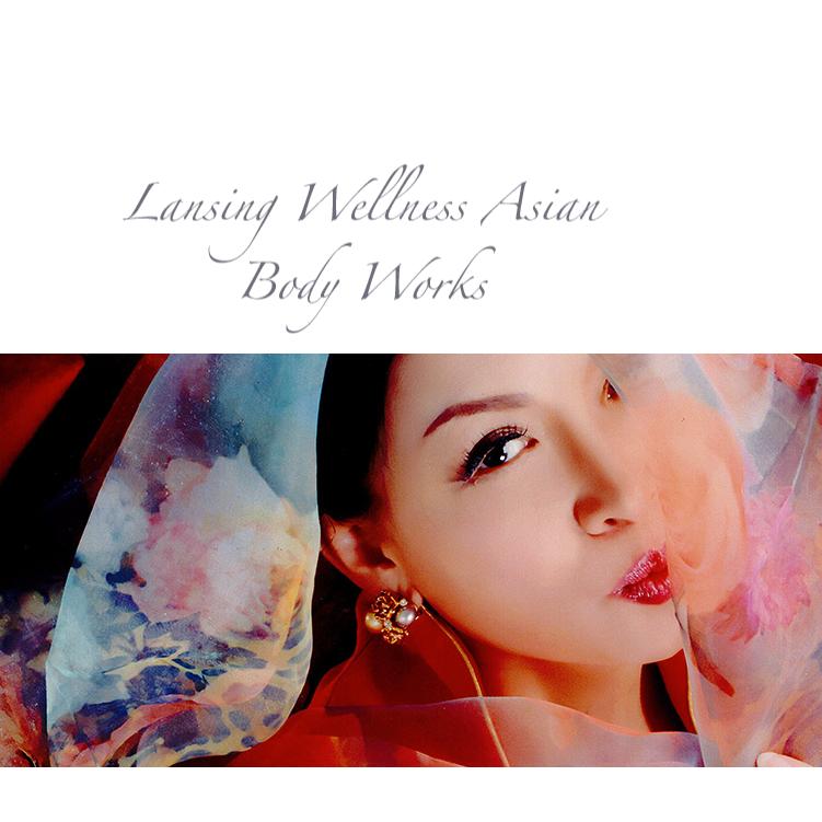Lansing Wellness Asian Body Works