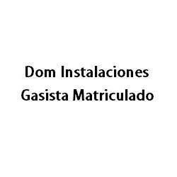 DOM INSTALACIONES- GASISTA MATRICULADO
