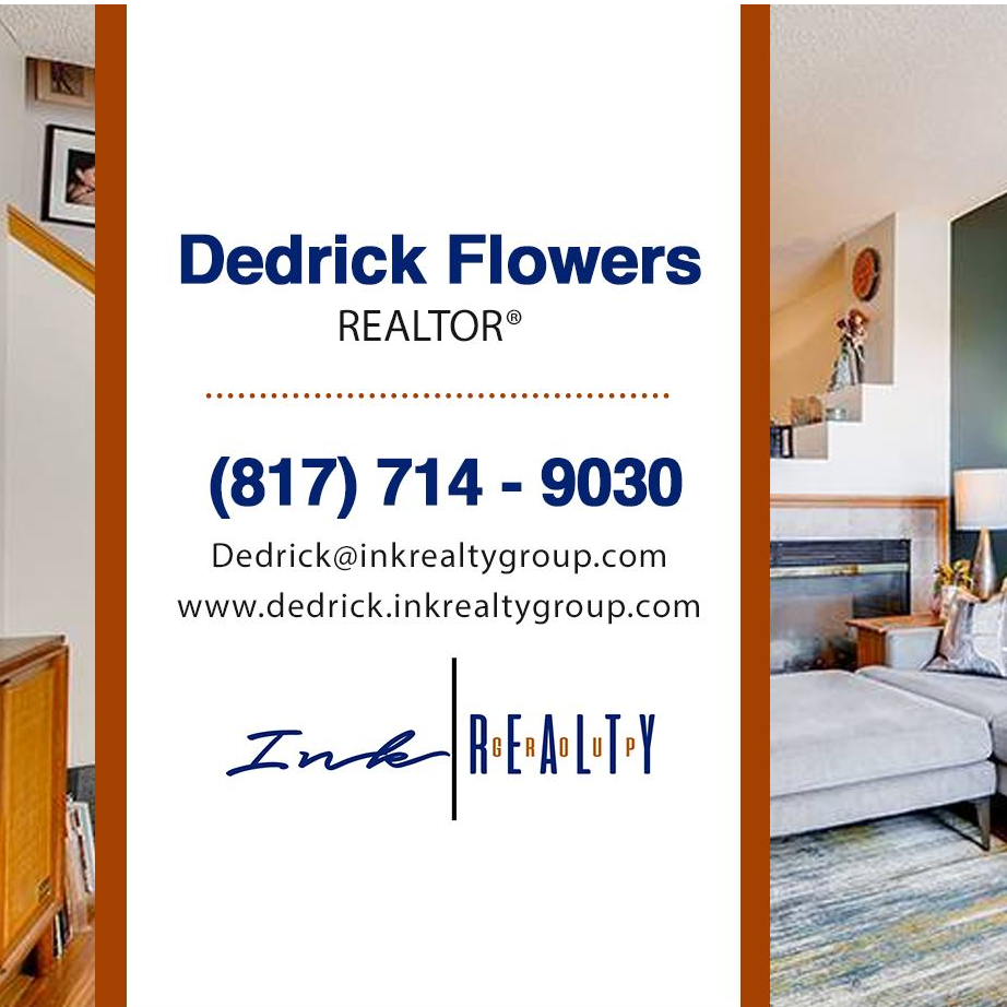 Dedrick Flowers - Ink Realty Group - Dallas, TX 75208 - (817)714-9030   ShowMeLocal.com