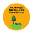 AAA Okanagan Tree Movers and Bobcat Services