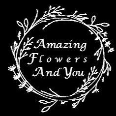 Amazing Flowers & You
