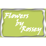 Flowers By Rossey