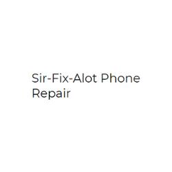 Sir-Fix-Alot Phone Repair