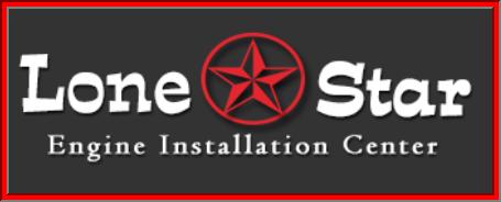Lone Star Engine Installation - Dallas, TX -
