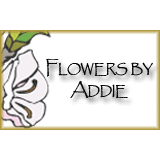 Flowers By Addie