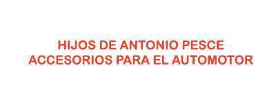 HIJOS DE ANTONIO PESCE ACCESORIOS PARA EL AUTOMOTOR