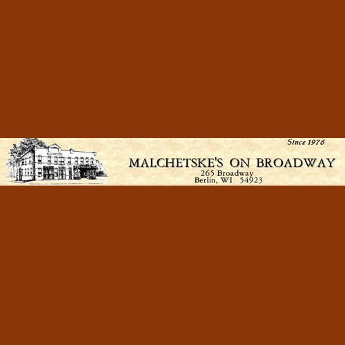 Malchetske's On Broadway - Berlin, WI - Liquor Stores