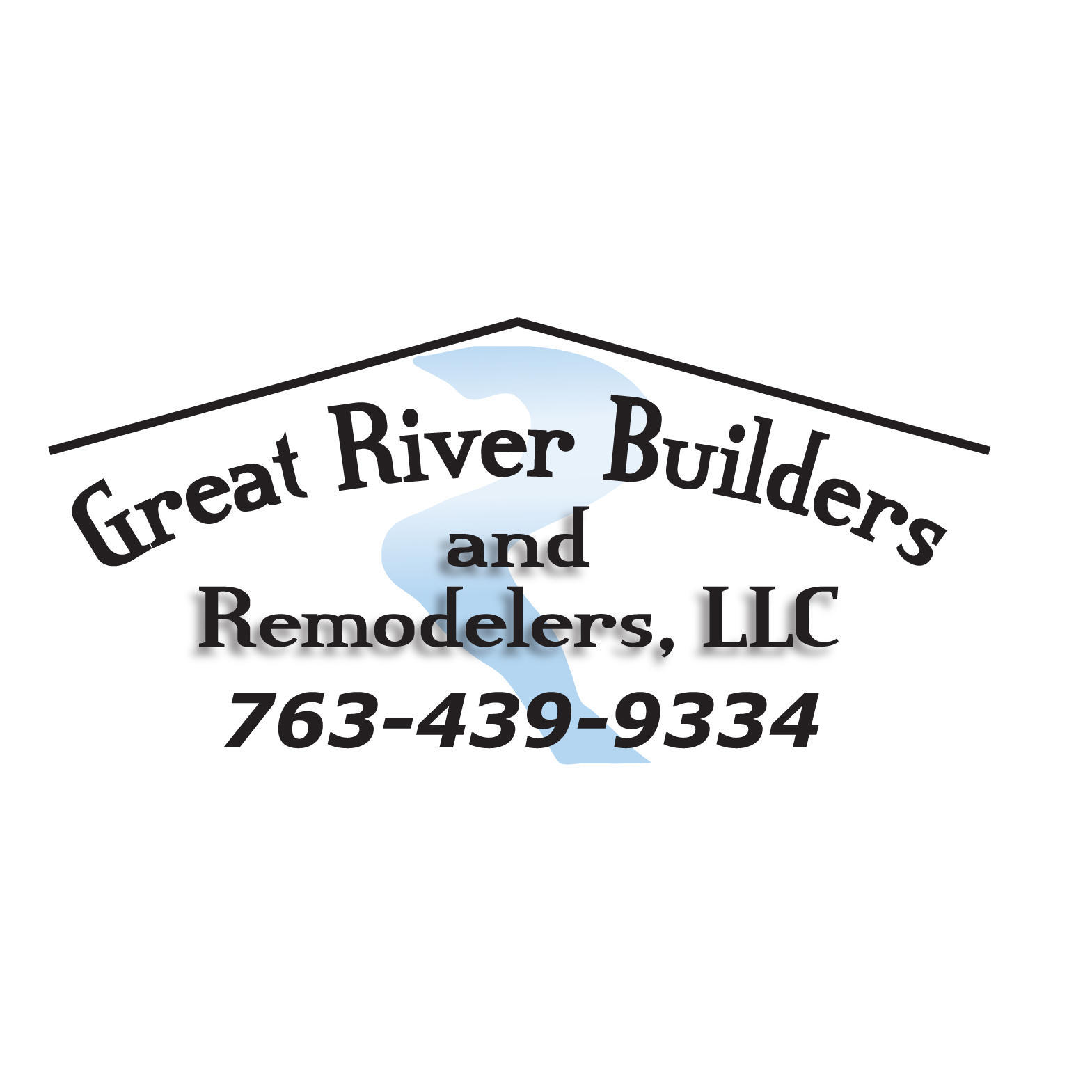 Great River Builders  and  Remodelers, LLC