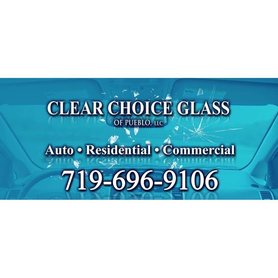 Clear Choice Glass of Pueblo LLC