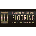 Payless Wholesale Flooring & Lighting Plus Inc