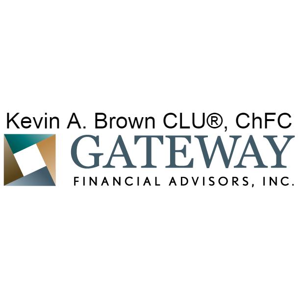 Kevin A. Brown, CLU ChFC   Gateway Financial Advisors, Inc. - Albuquerque, NM - Financial Advisors