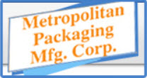 Metropolitan Packaging Manufacturing Corp