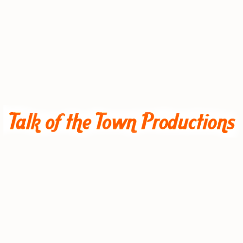 Talk of the Town Productions