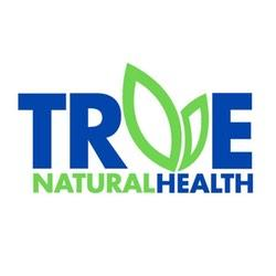 True Natural Health - Round Rock, TX - Nutritionists