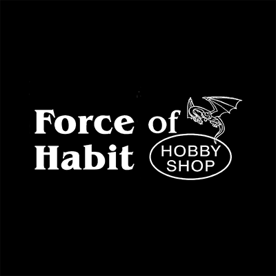 Force Of Habit Hobby Shop