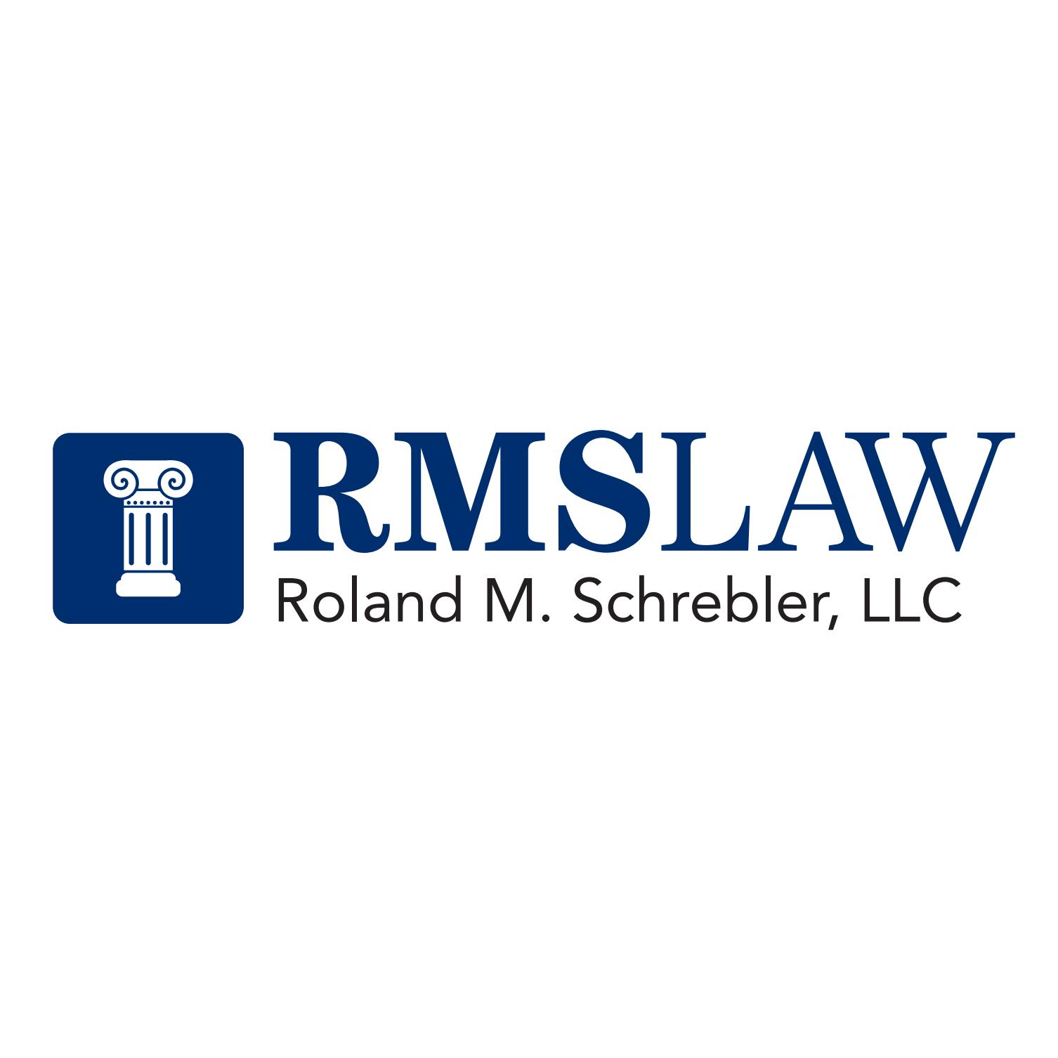 Roland M. Schrebler, LLC
