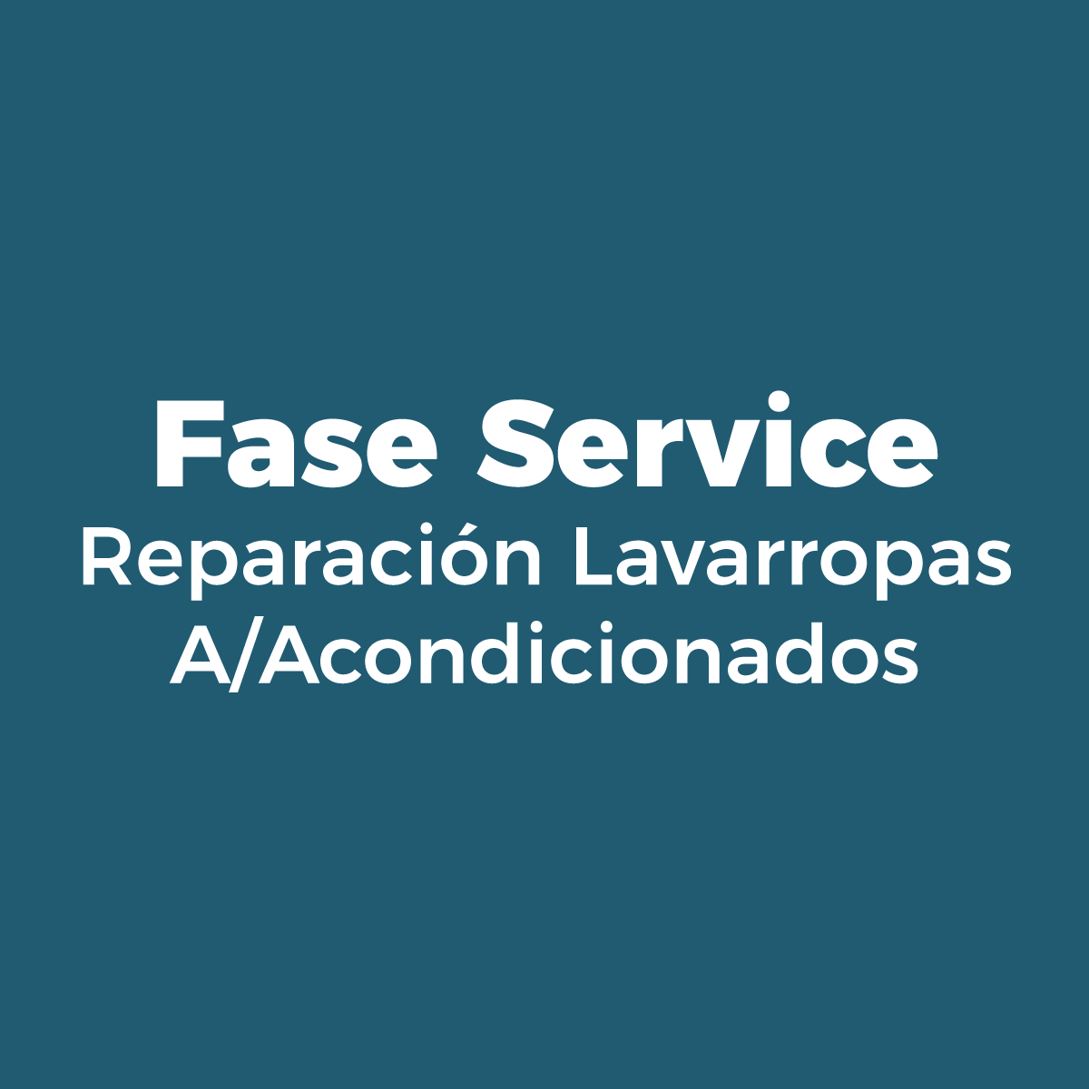 FASE SERVICE - REPARACION LAVARROPAS - A/ACONDICIONADOS