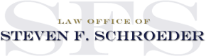 Law Offices of Steven F. Schroeder