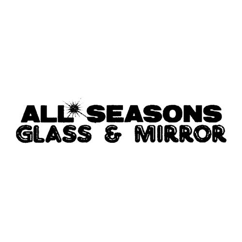 All Seasons Glass & Mirror