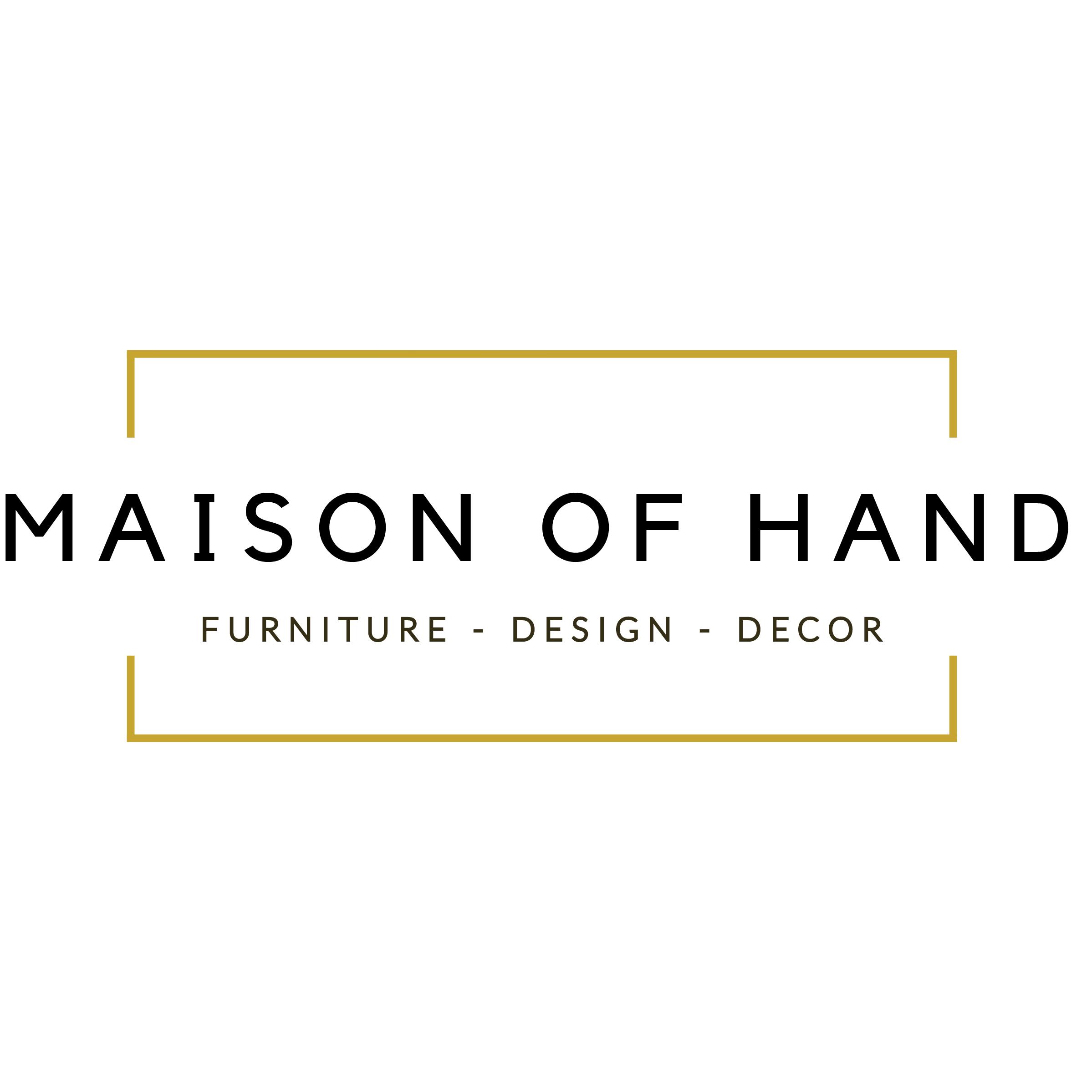 Maison of Hand