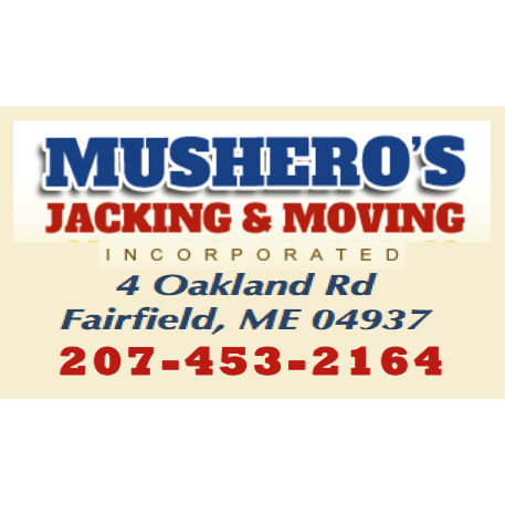 Mushero's Jacking & Moving Inc. - Fairfield, ME - Home Centers