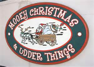 Mooey Christmas and Udder Things