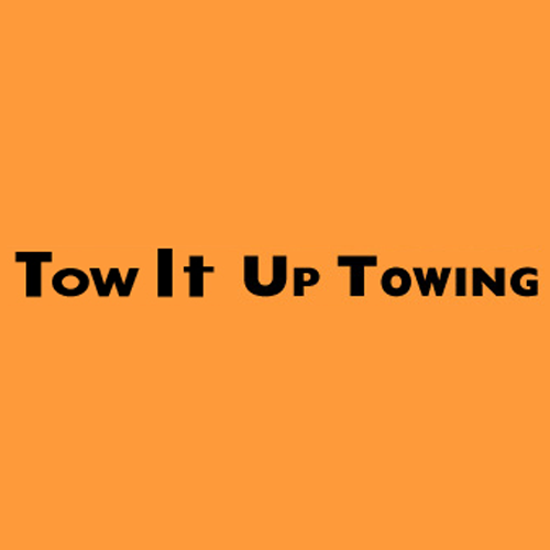 Tow It Up Towing