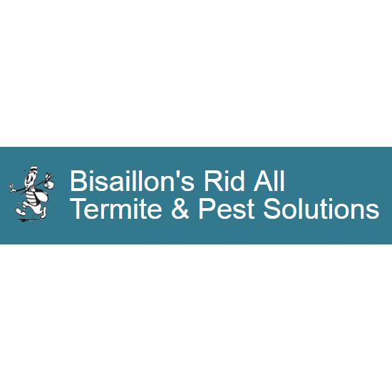 Bisaillon's Rid All Termite & Pest Solutions